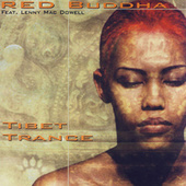 Tibet Trance Feat. Lenny Mac Dowell by Red Buddha