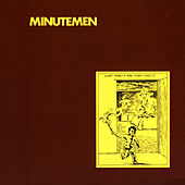 What Makes a Man Start Fires? de Minutemen