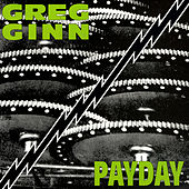 Payday by Greg Ginn