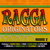 Ragga Originators Round 2 by Various Artists