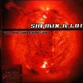 Till Da Sun Comes Up by Sir Mix-A-Lot