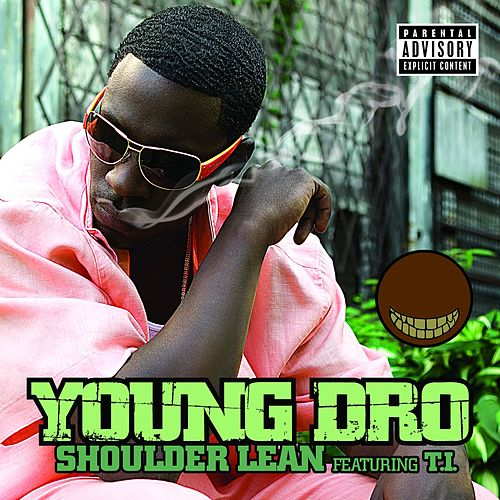 Shoulder Lean by Young Dro