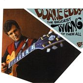 The Biggest Twang Of Them All by Duane Eddy