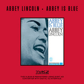 Abbey Is Blue by Abbey Lincoln