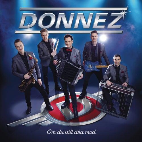 Om du vill åka med by Donnez