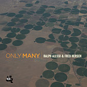 Only Many by Ralph Alessi