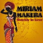Quickly in Love de Miriam Makeba