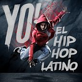 Yo! El Hip Hop Latino de Various Artists
