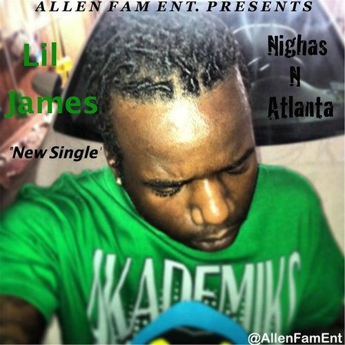 Nighas N Atlanta by Lil' James
