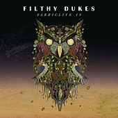 FABRICLIVE 48: Filthy Dukes by Various Artists