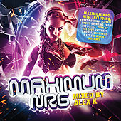 Maximum NRG (Mixed by Alex K) de Various Artists