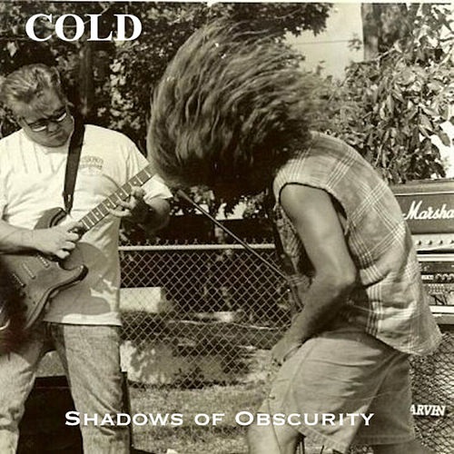 Shadows Of Obscurity by Cold