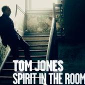 Spirit In The Room by Tom Jones