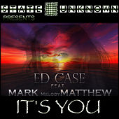 It's You by Ed Case