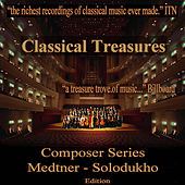Classical Treasures Composer Series: Medtner - Solodukho von Various Artists