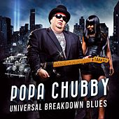 Universal Breakdown Blues de Popa Chubby