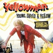 Reggae Anthology: Young, Gifted and Yellow de Yellowman