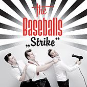 Strike de The Baseballs