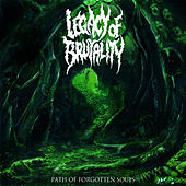 Path of Forgotten Souls by Legacy Of Brutality