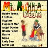 Me Mumma Riddim by Various Artists