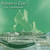 Return to Zion Vol. 3 (The Commission) by Ken Soltys