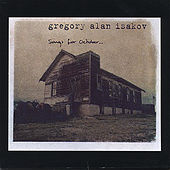 songs for October by Gregory Alan Isakov