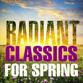 Radiant Classics For Spring de Various Artists