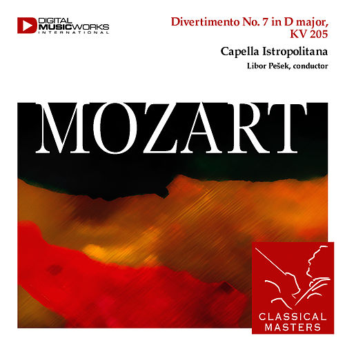 Divertimento No. 7 in D major, KV 205 by Wolfgang Amadeus Mozart