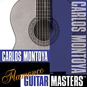Flamenco Guitar Masters by Carlos Montoya