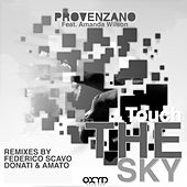 Touch the Sky by Provenzano