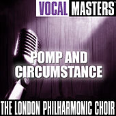 Vocal Masters: Pomp And Circumstance by Various Artists