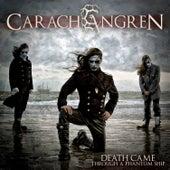 Death Came Through a Phantom Ship by Carach Angren