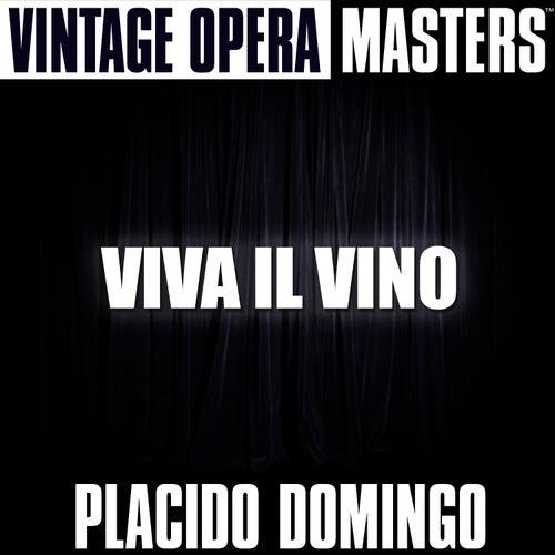 Vintage Opera Masters: Viva Il Vino by Placido Domingo