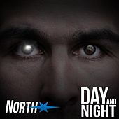 Day and Night by NorthStar