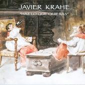 Haz Lo Que Quieras de Javier Krahe