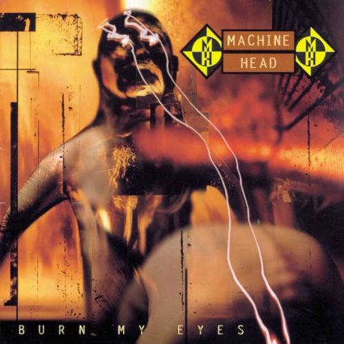 Burn My Eyes von Machine Head
