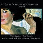 Shostakovich: 5 Romances / 7 Verses / 5 Satires / 4 Verses of Captain Lebyadkin by Various Artists