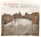 Albinoni: Sinfonie a Cinque, Op. 2 by Ensemble 415