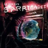Le son des barricades de Barricades