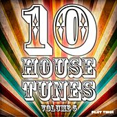 10 House Tunes, Vol. 5 by Various Artists
