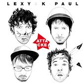 Attacke (Deluxe Version) by Lexy & K-Paul