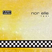 T A X I by Nor Elle
