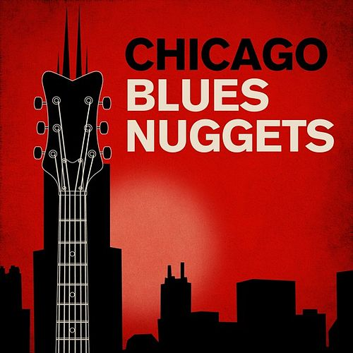 Chicago Blues Nuggets by Various Artists