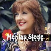 Bring It Back by Merilyn Steele