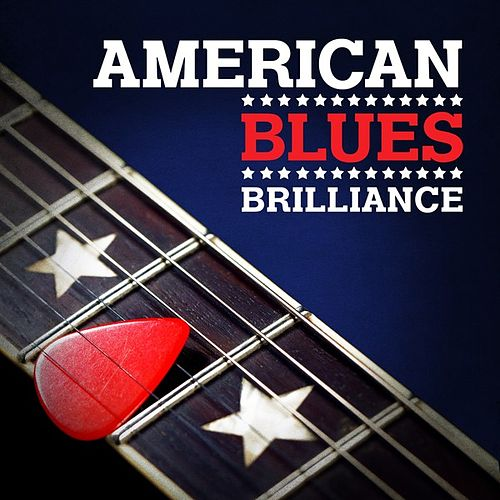 American Blues Brilliance by Various Artists