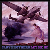 Let Me Be - EP by Cary Brothers