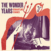 Dismantling Summer - Single by The Wonder Years