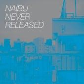 Never Released de Naibu