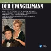 Kienzl: Der Evangelimann (Electrola-Querschnitt) von Bayerisches Staatsorchester