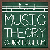 Music Theory Curriculum by Various Artists
